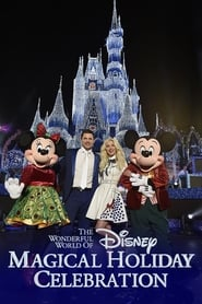 The Wonderful World of Disney: Magical Holiday Celebration movie full