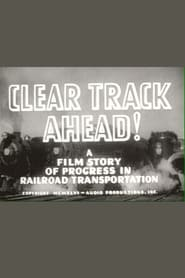 Clear Track Ahead! Full online