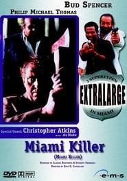 Extralarge: Miami Killer Full online