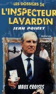 Maux Croisés - Les Dossiers Secret de l'Inspecteur Lavardin Full online