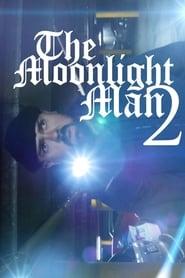 The Moonlight Man 2 Full online