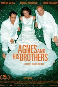 Agnes and His Brothers Full online
