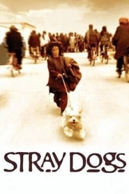 Stray Dogs Full online