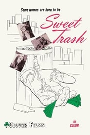 Sweet Trash Full online