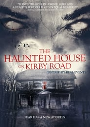The Haunted House on Kirby Road Full online