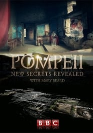 Pompeii: New Secrets Revealed Full online