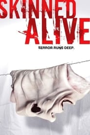 Skinned Alive Full online