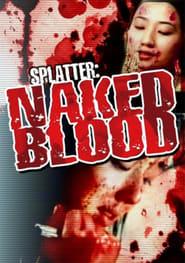 Splatter: Naked Blood Full online
