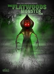 The Flatwoods Monster: A Legacy of Fear streaming vf