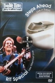 Lee Ritenour: RIT Special - Steps Ahead Live in Tokyo Full online
