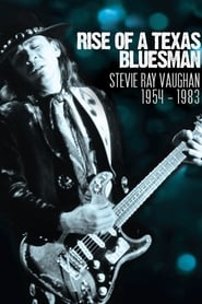 Rise of a Texas Bluesman: Stevie Ray Vaughan - Full online