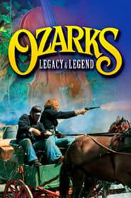 Ozarks Legacy & Legend Full online