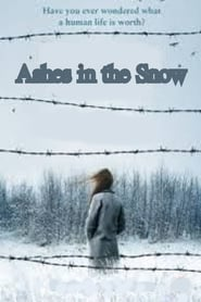 Ashes in the Snow Full online