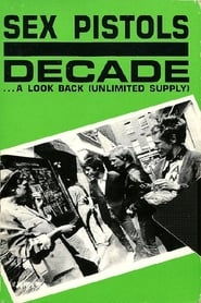 Sex Pistols: Decade... A Look Back Unlimited Supply Full online