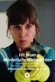 Hit Mom – Mörderische Weihnachten movie full
