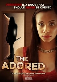 The Adored Full online