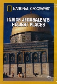 National Geographic: Inside Jerusalem's Holiest Places Full online