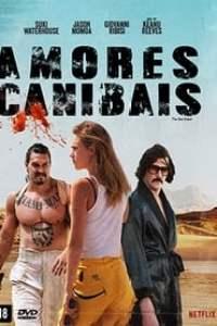 Amores Canibais (2017) Assistir Online