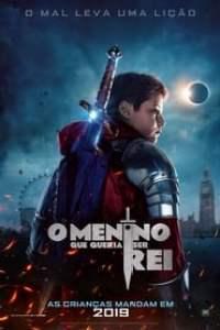 O Menino que Queria Ser Rei (2019) Assistir Online