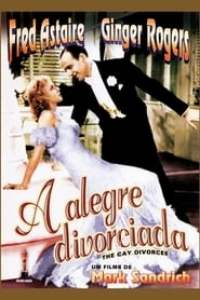 A Alegre Divorciada (1934) Assistir Online