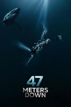 Poster Movie 47 Meters Down 2017