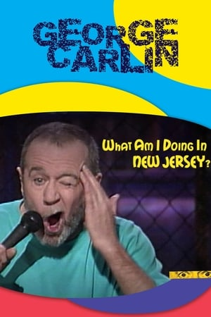 Image George Carlin: What Am I Doing in New Jersey?