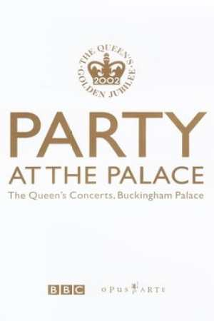 Image Party at the Palace: The Queen's Concerts, Buckingham Palace