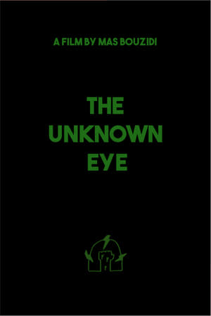 The Unknown Eye