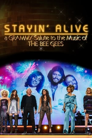 Stayin' Alive: A Grammy Salute to the Music of the Bee Gees