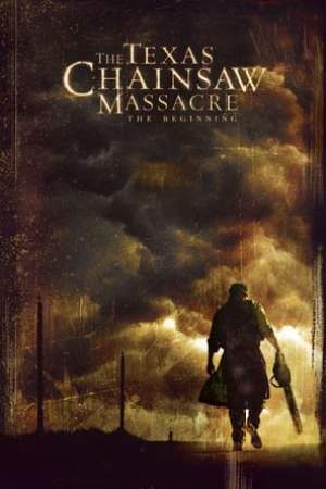 poster The Texas Chainsaw Massacre: The Beginning