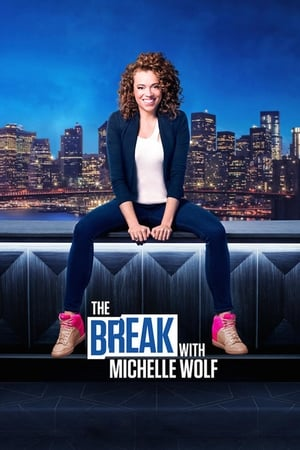 Image The Break with Michelle Wolf