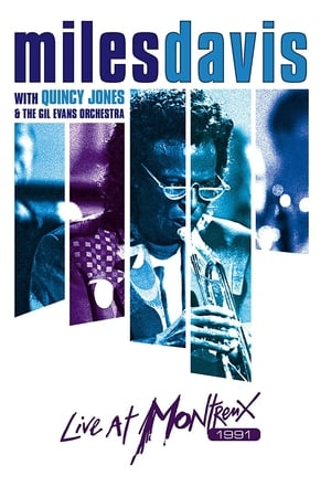 Miles Davis with Quincy Jones and the Gil Evans Orchestra: Live at Montreux 1991