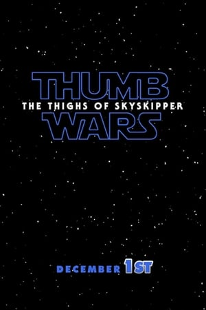 Image Thumb Wars IX: The Thighs of Skyskipper
