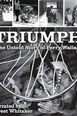 Image Triumph: the Untold Story of Perry Wallace