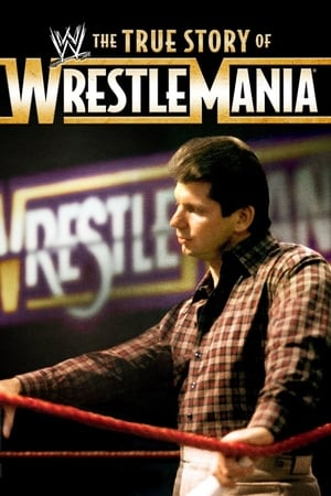 Image WWE: The True Story of WrestleMania
