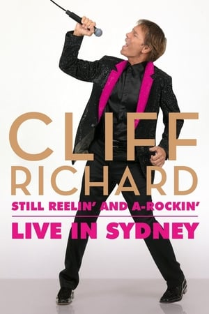 Cliff Richard Still Reelin And A-Rockin - Live At Sydney Opera House