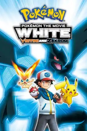 Image Pokémon the Movie White: Victini and Zekrom