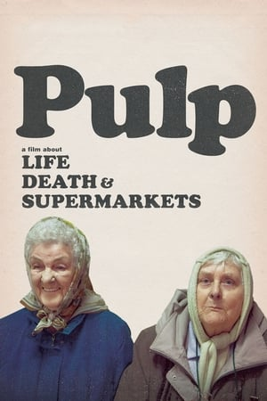 Image Pulp: a Film About Life, Death & Supermarkets