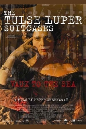 Image The Tulse Luper Suitcases, Part 2: Vaux to the Sea
