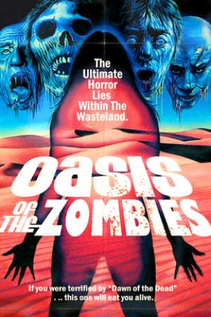 Image Oasis of the Zombies