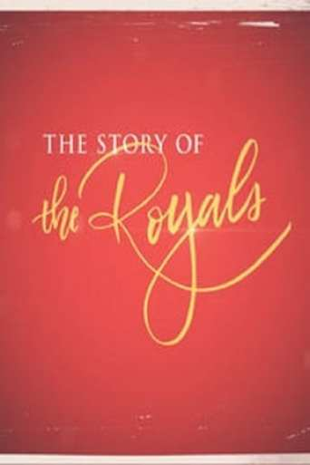 The Story of the Royals