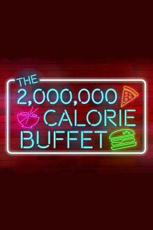 Image The 2,000,000 Calorie Buffet