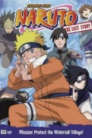 Image Naruto: The Lost Story - Mission: Protect the Waterfall Village!