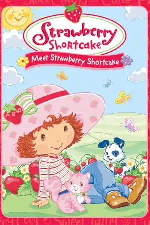 Image Strawberry Shortcake: Meet Strawberry Shortcake