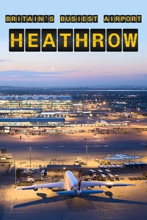 Britain's Busiest Airport: Heathrow