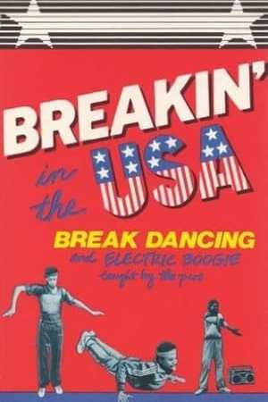 Image Breakin' in the USA:  Break Dancing and Electric Boogie Taught by the Pros