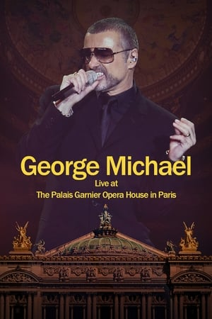 Image George Michael: Live at The Palais Garnier Opera House in Paris
