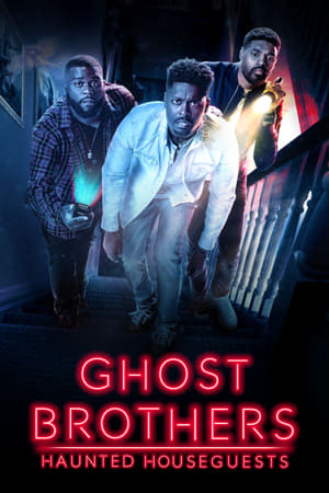 Ghost Brothers: Haunted Houseguests