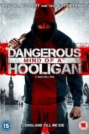 Image Dangerous Mind of a Hooligan