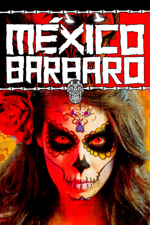 Image Barbarous Mexico